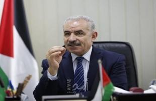 اشتية: تم تذليل جميع العقبات لوصول المنحة القطرية إلى قطاع غزة