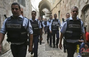 """سلطات الاحتلال تستعد لنشر 11 ألف عنصر شرطة في القدس """"الثلاثاء"""""""