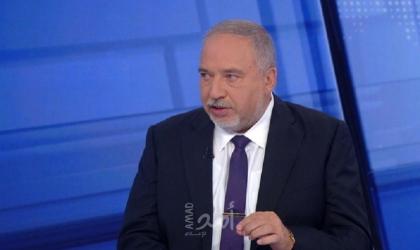 """ليبرمان: الوصول لتسوية مع """"عباس"""" غير ممكن وليس لنا مصلحة في التصعيد مع غزة"""